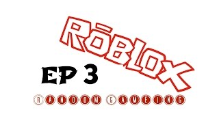 ROBLOX Random Gaming! ' We gangs like little children without candy ' #3