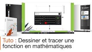 Tutoriel écran interactif : les fonctions mathématiques avec un logiciel pour écran interactif