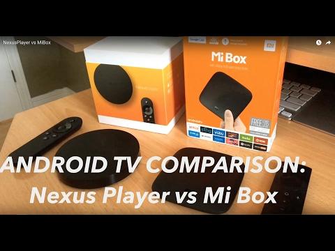 Android TV Nexus Player vs Mi Box