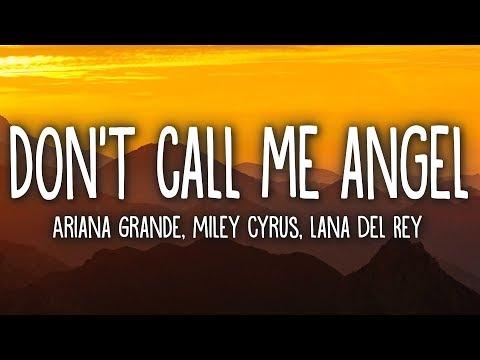 Ariana Grande – Don't Call Me Angel (Lyrics) feat. Miley Cyrus, Lana Del Rey