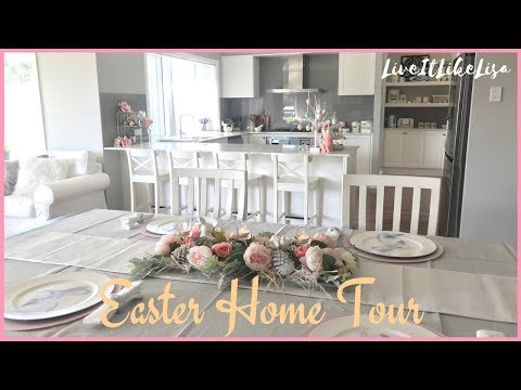 EASTER HOME TOUR | Easter 2018