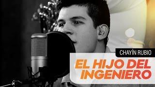 Chayín Rubio - El hijo del ingeniero [El poder de la música] Latin Power Muisc