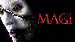 MAGI - Pelicula de Terror 2015 - Trailer