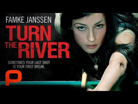 Turn The River (Full Movie, TV version) Famke Janssen
