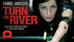 Turn The River (Full Movie) Drama. Famke Janssen
