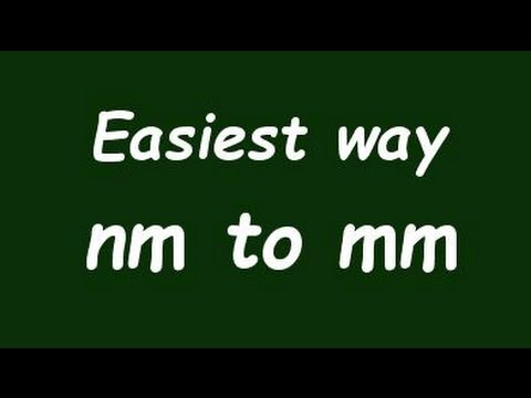 Convert Nanometer to Milimeter (nm to mm) - Formula, Example, Convertion Factor