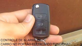 CONTROLE DE ALARME DE CARRO NO PORTÃO ELETRÔNICO FUNCIONA? (CAR ALARM CONTROL )