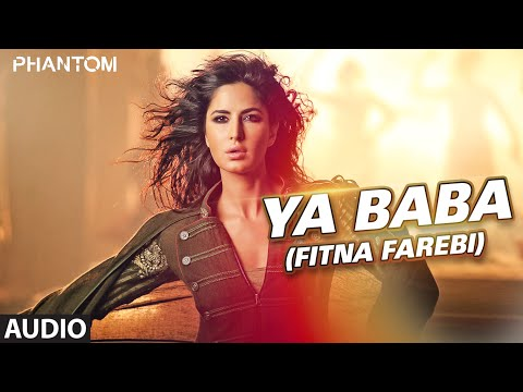 Ya Baba Fitna Farebi Full AUDIO Song  Phantom  Saif Ali Khan, Katrina Kaif  TSeries