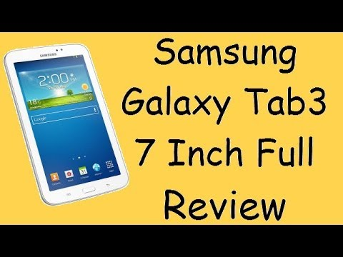 Samsung Galaxy Tab 3 7 Inch Detailed Review- Unboxing, Gaming, Benchmark, Features and Specs