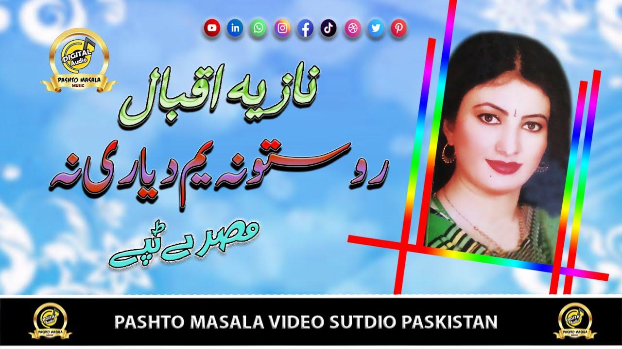 Download Rostow Na Yaam Da Yarai Na - Nazia Iqbal - ( Tappay ) - Pashto Masala HD Video Song