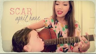 Scar by Missy Higgins - Cover by April Hare & Jasmine