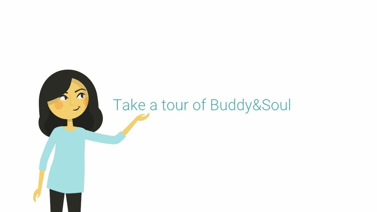 Get to know Buddy&Soul