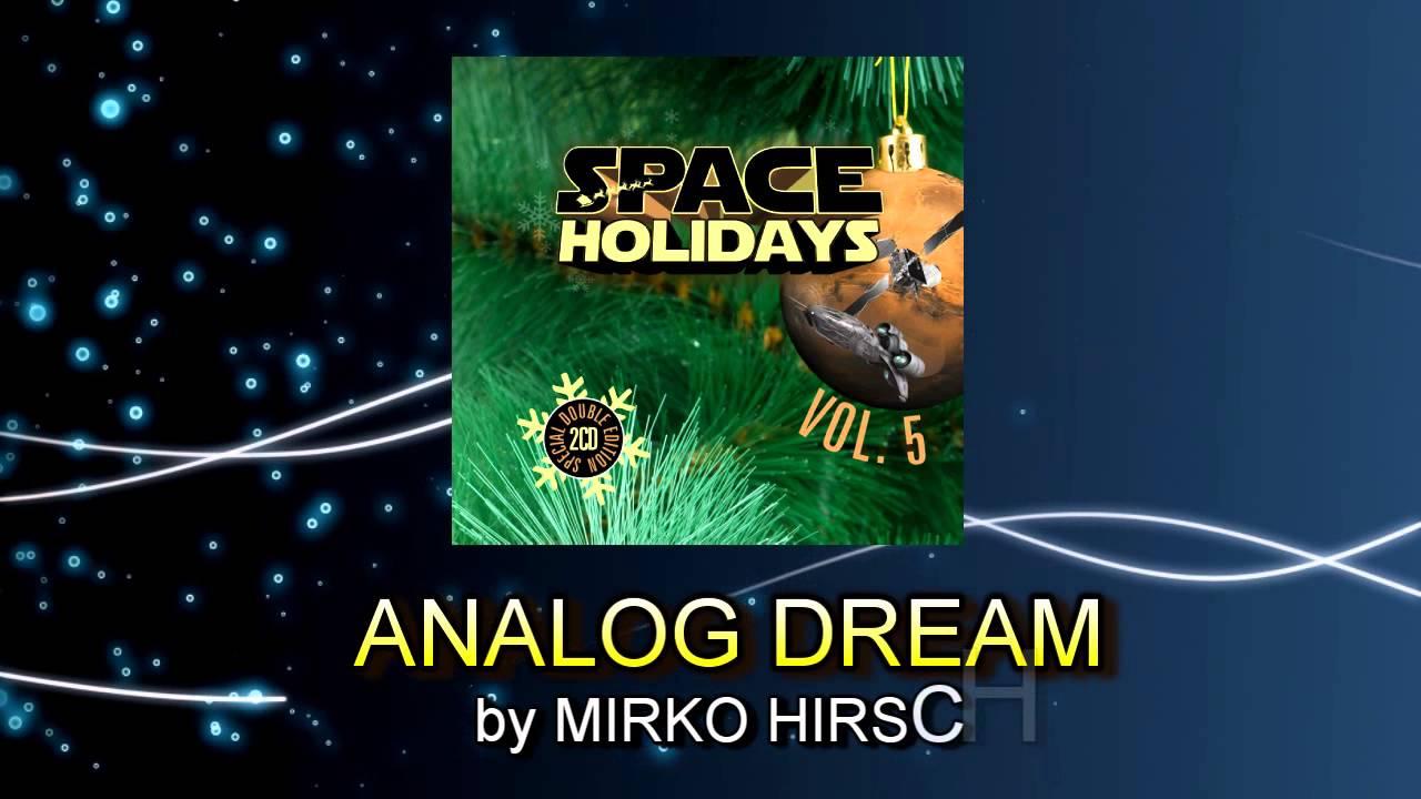 Mirko Hirsch - Analog Dream (2013) - Space Synth / Italo Disco New Generation