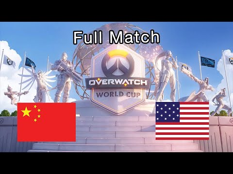 Full Match   China Vs United States - 2019 Overwatch World Cup Finals
