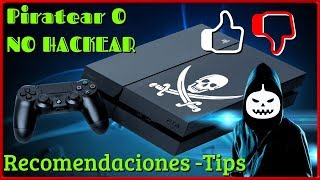 Ventajas Y Desventajas PlayStation 4 Hack - Pirateo Actual 2018