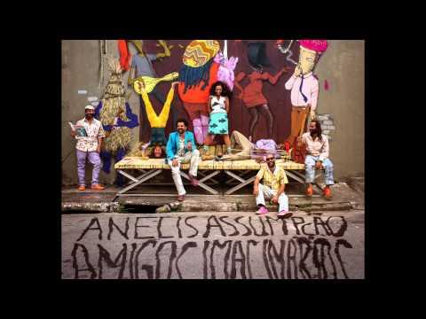 Anelis Assumpção e os Amigos Imaginários - Toc Toc Toc