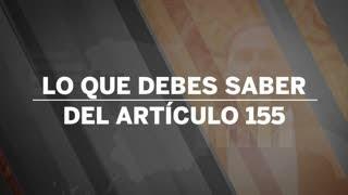 Lo que debes saber del artículo 155 de la Constitución Española | España