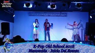 K-Pop Old School 2018 02 - Bienvenida Inicio Del Evento