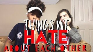5 THINGS WE HATE ABOUT EACH OTHER! | E&K Forever