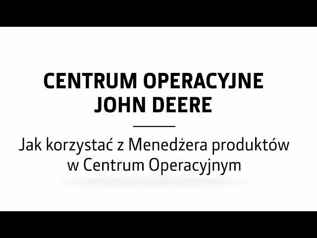 Menedżer produktów w Centrum Operacyjnym | John Deere