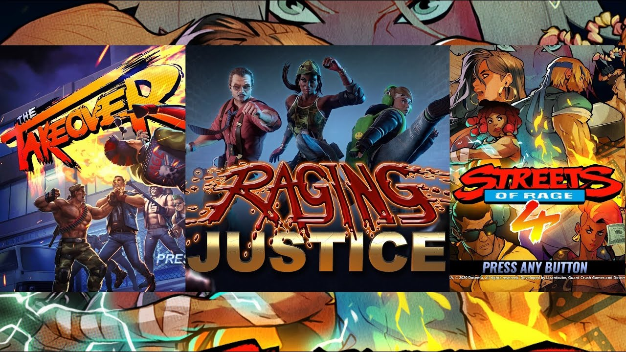 The Takeover Vs Raging Justice Vs Streets of Rage 4 – Which is Best?