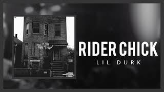 Lil Durk - Rider Chick ft Dej Loaf (Echo)