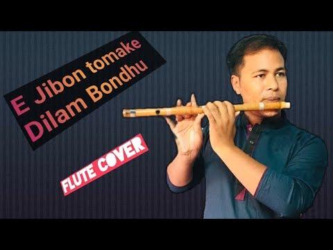 e-jibon-tomake-dilam-bondhu---এ-জীবন-তোমাকে-দিলাম-বন্ধু- -e-jibon-tomake-dilam-bondhu- flute-cover