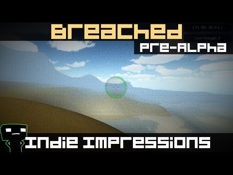 Indie Impressions - Breached (Pre-Alpha)