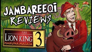 """Jambareeqi Reviews"" - The Lion King 3: Hakuna Matata"