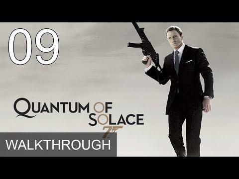 007 Quantum of Solace Part 9 Walkthrough Gameplay