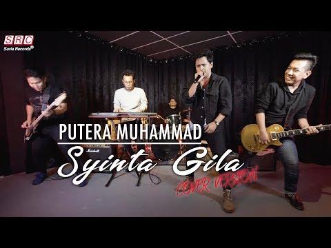 Syinta Gila - Safiey Illias - (Cover by Putera Muhammad)