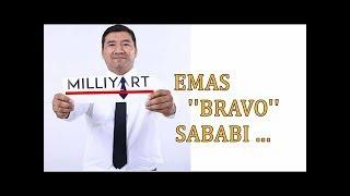 BRAVO Miliy art Eshtib faqatgina qotamiz