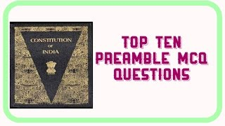 Top Ten Preamble MCQ Questions PART 1 - Judicial services exam & UPSC