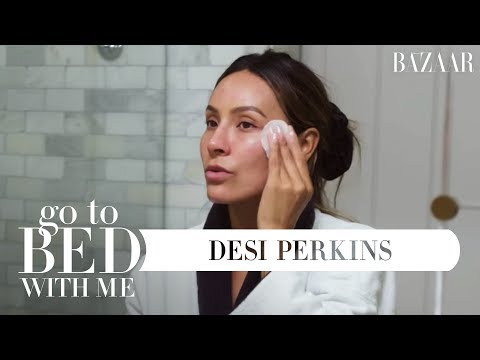Desi Perkins Nighttime Skincare Routine  Go To Bed With Me  Harpers BAZAAR