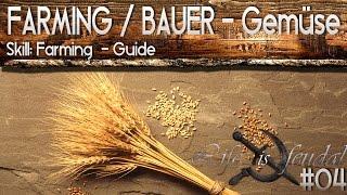 Life is Feudal Guide - Farm / Obst & Gemüse - Skill: Farming #04 [ DEUTSCH ]