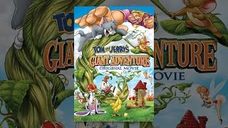 Tom and Jerry ' s Giant Adventure