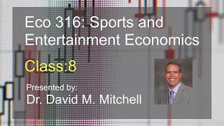 Eco 316: Sports and Economics class 8