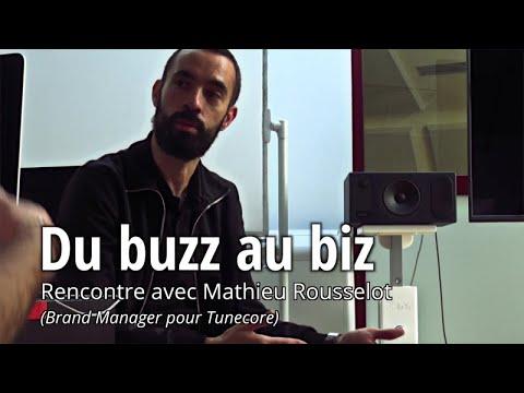du-buzz-au-biz---entretien-avec-mathieu-rousselot-(tunecore)
