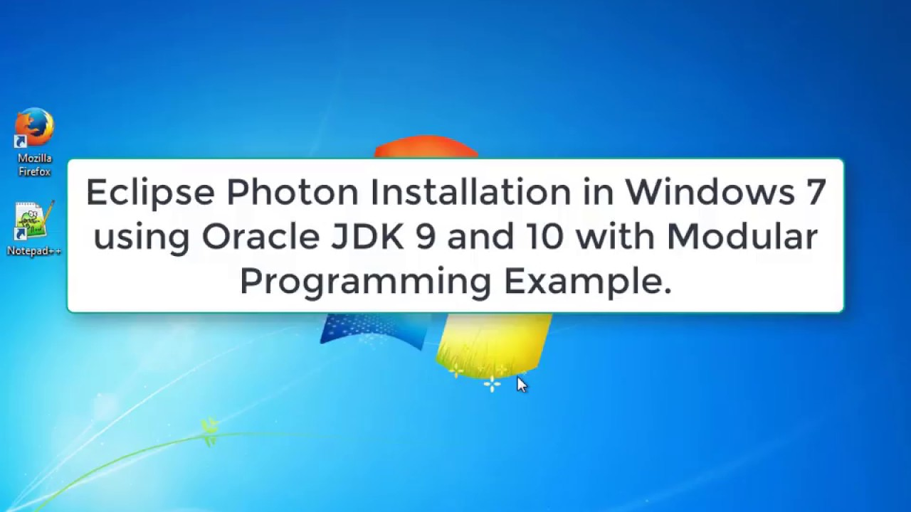 Eclipse Photon Installation in Windows 7 using JDK/JRE 9 and