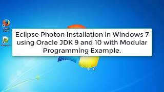 Eclipse Photon Installation in Windows 7 using JDK/JRE 9 and JDK/JRE 10