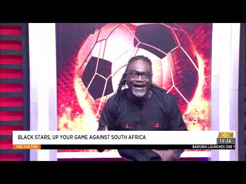 Black Stars, Up Your Game Against South Africa-Fire 4 Fire on AdomTV (6-9-21)