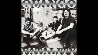 """Quango """"Fatality"""""""