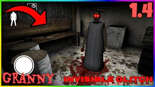 Granny New INVISIBLE Glitch! | Work 100% (Version:1.4)