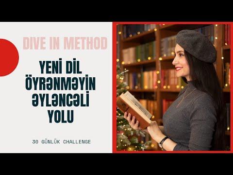 Dil öyrənmək heç bu qədər asan və əyləncəli olmamışdı   30 günə Yeni dil Yeni Sən   Dive-in Metodu