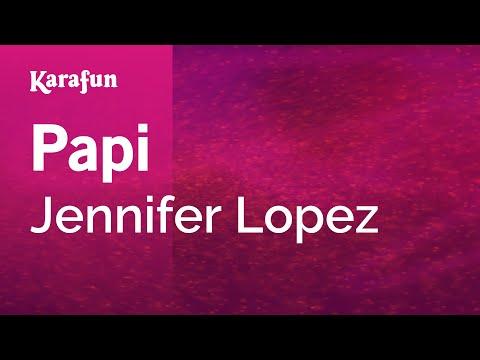 Karaoke Papi - Jennifer Lopez *