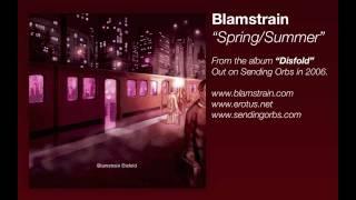 Blamstrain - Spring / Summer