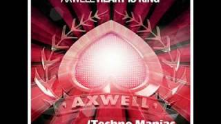 Axwell ft Steve Edwards -  King Watching The Sunrise(Techno Maniac Bootleg)