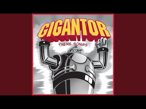 Gigantor: Opening Theme Song