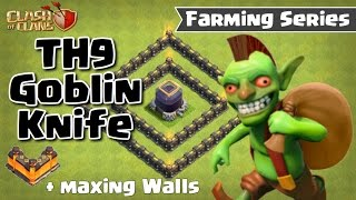 CLASH OF CLANS - TH9 GOBLIN KNIFE DE FARMING STRATEGY