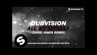 DubVision - All By Myself (David Jones Remix) [Teaser]